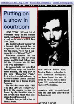 Laura Branigan 1987, testified with a song. More to read.. https://news.google.com/newspapers?id=vwNOAAAAIBAJ&sjid=1o0DAAAAIBAJ&pg=6445%2C4752959