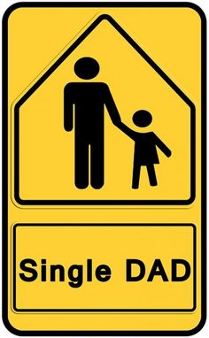 Single Dad Sign for #FathersDay #Fathers