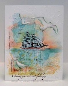 A Very Lovely Handmade Card By Sylvia At sylviastamps.TypePad.com. This Card Has Various Stamps Including A Ship That Gives The Card A Masculine Appearance In Addition To The Colors Sylvia Used.