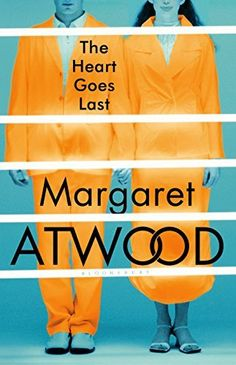 The Heart Goes Last by Margaret Atwood, http://www.amazon.com.au/dp/B00UNC9Q3M/ref=cm_sw_r_pi_dp_s8Yjwb1JFN431