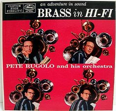 Pete Rugolo and his Orchestra - An Adventure in Sound: Brass in Hi-Fi (1958)