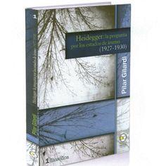 Heidegger : la pregunta por los estados de ánimo (1927-1930) / Pilar Gilardi