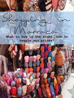Shopping in the souks can be very intense! This is the perfect guide for helping you decide what to buy and how much to pay in Moroccan Souks! Shopping in Morocco: Guide to the Souks and Prices – 50 North 14 East