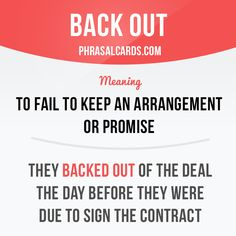 English phrasal verbs - Back out