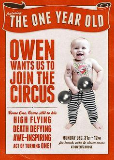Circus Themed 1st Birthday invitation haha! How cute!