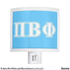 Shop Pi Beta Phi White and Blue Letters Night Light created by pibetaphi. Pi Beta Phi, Kappa Alpha Theta, Sorority Sugar, Fraternity, Kid Names, Night Light, Greek, Letters, Friends