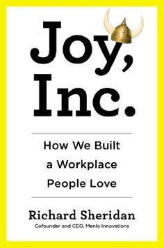 Joy, Inc.: How We Built a Workplace People Love by Richard Sheridan,http://www.amazon.com/dp/1591845874/ref=cm_sw_r_pi_dp_xac6sb1KQC2VR23C