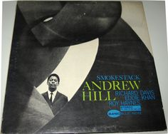 ANDREW HILL SMOKESTACK BLUE NOTE BST 84160 CIRCA 1970