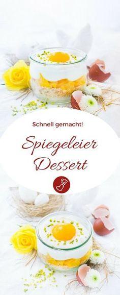 Dessert Rezepte, Ostern Rezepte: Rezept für Spiegeleier-Dessert von herzelieb. Ganz einfaches und leichtes Dessert, das mit ganz normalen Zutaten zubereitet wird. #dessert #ostern #fruchtig #foodblog #herzelieb