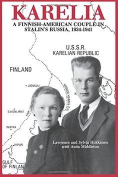 """Karelia, a U.S.S.R. republic bordering Finland, was hailed as the """"workers' paradise"""" in the 1930s. In 1934, Lauri and Sylvi Hokkanen, along with thousands of other Finns from the United States and Canada, were recruited by the Russians to come to Karelia, bringing with them American technology and thought. But the Stalin purges of 1937 and 1938 cost many of these immigrants their lives. Lauri and Sylvi escaped, returned to the United States and, quietly, resumed their lives."""