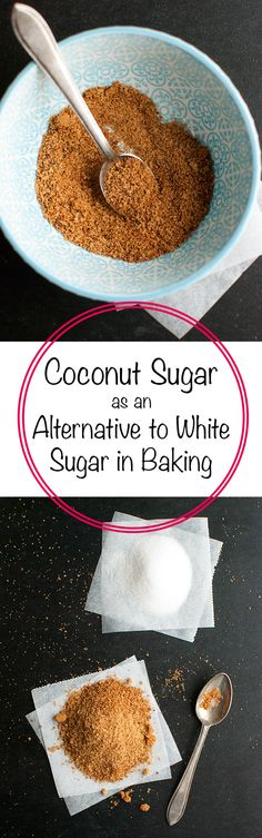 Coconut Sugar as an Alternative to White Sugar - This post explains everything you need to know about baking with coconut sugar!   thetoughcookie.com