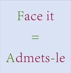 Français: admets-le