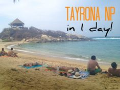 In COLOMBIA: how to visit TAYRONA NATIONAL PARK in one day
