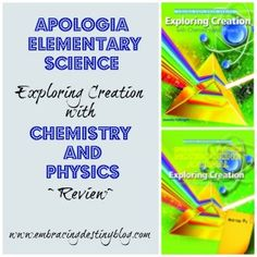 Apologia #Homeschool Science Exploring Creation with Chemistry & Physics #hsreview