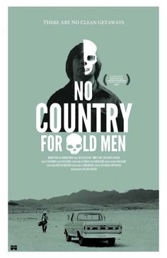 """No Country For Old Men"", My God, what a book and movie."