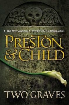I'm totally in love with the Pendergast books!!!  Two Graves      (Pendergast, book 12)    by    Lincoln Child and     Douglas Preston