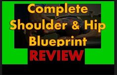 Complete Shoulder and Hip Blueprint Review / improve upper body and lower body function http://ift.tt/2wAjC5H