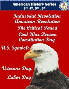 American History GrowingBundle Constitution Day and Veterans Day just added!  Civil War Review, American Revolution, Industrial Revolution, U.S Symbols, Labor Day, Critical Period, Memorial Day, Constitution Day, Veterans Day Where else can you get activities for the American and Industrial Revolution, the Critical Period, Civil War, Memorial Day, Labor Day, Constitution Day and American (U.S.) Symbols all in one place and at this price????   WITH NEWLY ADDED PRODUCTS, THIS IS 30% OFF FOR A…