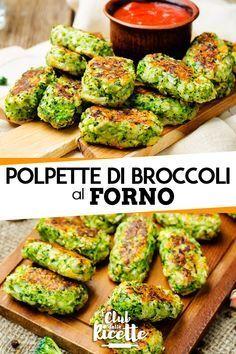 Polpette di Broccoli al Forno - Best Pins italian Vegetable Recipes, Vegetarian Recipes, Healthy Recipes, Healthy Cooking, Healthy Eating, Cooking Recipes, Cena Light, I Love Food, Good Food