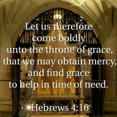 Hebrews 4 : 16 ( KJV )