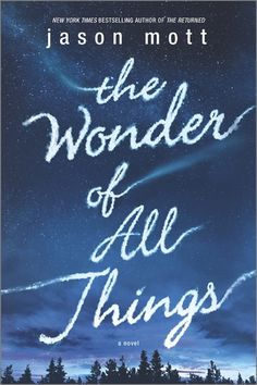 Review: The Wonder of All Things by Jason Mott | book'd out