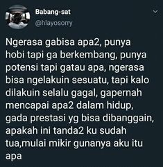 Renungan Bangsat Quotes Rindu, Story Quotes, Tweet Quotes, Mood Quotes, Daily Quotes, Wisdom Quotes, Motivational Quotes, Funny Quotes, Life Quotes