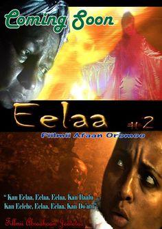 Eelaa no.2 New Afaan Oromo film. Oromia, African film