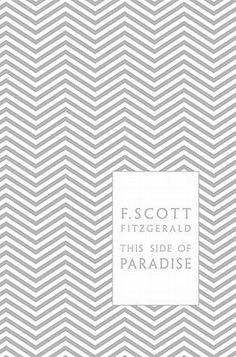 What is F. Scott Fitzgerald's purpose for writing This Side of Paradise?