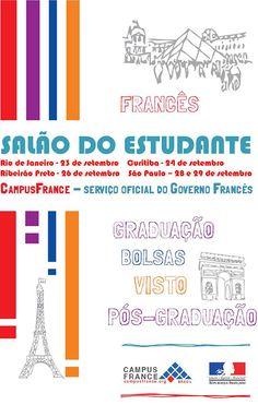 Salão do Estudante 2013   Brasil - Site Oficial do Turismo na França Campus France, Student, Rio De Janeiro, Brazil, Lets Go, Tourism