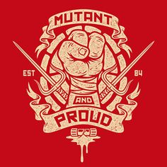 Mutant & Proud Raph