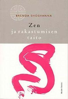 Zen ja rakastumisen taito Lululemon Logo, Zen, Letters, Logos, Logo, A Logo, Lettering, Fonts, Letter
