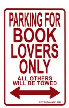 parking for book lovers only