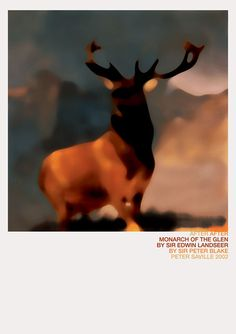 Monarch of the Glen, 2002 ~ Peter Saville