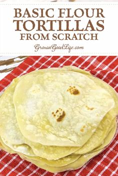 These homemade flour tortillas are perfect for fajitas, breakfast burritos, enchiladas, and soft tacos to simply wrapping up a salad for an easy to eat lunch when we are on the go. Make flour tortillas from scratch with this easy recipe. Recipes With Flour Tortillas, Homemade Flour Tortillas, Flour Tortilla Recipe With Olive Oil, Tortilla Recipe Without Lard, Healthy Flour Tortilla Recipe, Taco Recipe From Scratch, Recipes With Flour Easy, Tortilla Wraps, Vegan Recipes
