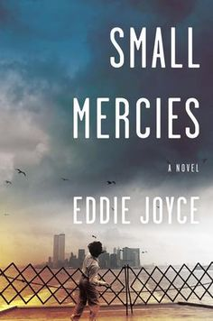 {Favourite Reads} Small Mercies by Eddie Joyce