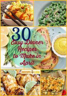 30 Easy Dinner Recipes to Make in April