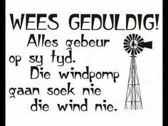 Afrikaans Words Quotes, Wise Words, Sayings, Afrikaanse Quotes, Wooden Christmas Trees, More Than Words, Good Morning Quotes, Wall Sticker, Decals