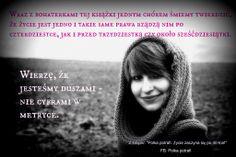 Jesteśmy duszami, nie cyframi w metryce!  www.ksiazkapolkapotrafi.pl