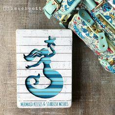 Mermaid Kisses & Starfish Wishes. My heart is seaside, always. It's a beach cottage life. #mermaidtribe #thehouseofflynn