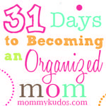 31 Days to Becoming an Organized Mom: Day 4 Eliminating Distractions