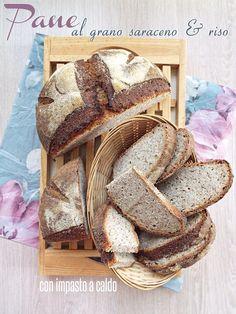 I biscotti della zia: Pane al grano saraceno e riso con impasto a caldo