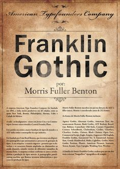 """This Frankin Gothic poster is another good example as it has a great """"olden"""" feel to it, I like the idea of this old font being on a poster that suits it in that way, and the large text really brings the font to focus"""