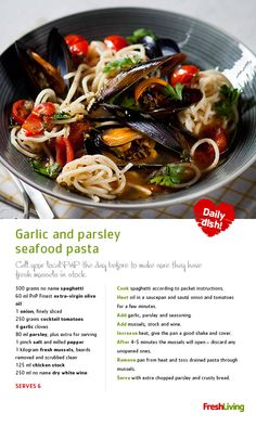 Whip up delicious garlic and parsley seafood pasta when unexpected guests pop in.