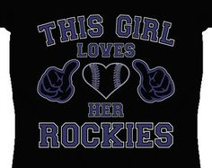 This Girl Loves Her Colorado Rockies Baseball Heart T Shirt - Ladies Fitted, Youth and Unisex Sizes