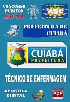 Apostila Concurso Publico Prefeitura de Cuiaba MT Tecnico de Enfermagem 2014