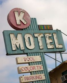 K Motel vintage sign #typography
