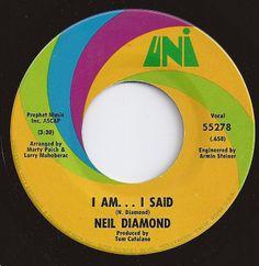 I Am ... I Said / Neil Diamond / #4 on Billboard 1971