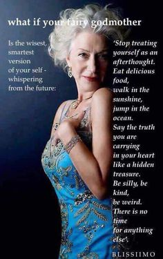 Vibrational Energy - What if your fairy godmother is the wisest, smartest version of yourself, whispering from the future? My long term illness is finally going away, and I think I might have found the love of my life. The Words, Great Quotes, Me Quotes, Inspirational Quotes, Style Quotes, Happy Quotes, Uplifting Quotes, Beauty Quotes, Meaningful Quotes