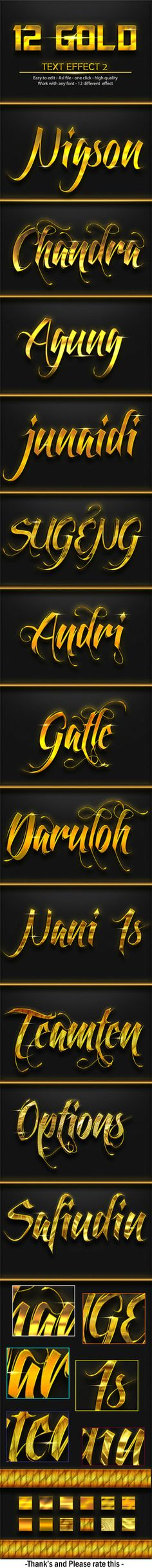 DOWNLOAD:    goo.gl/30kEA612 Gold Effect 2This Text Effect work in any Version Of Phoshop and this layer styles is 100% scalable and Just One click for to apply.  FeaturesEasy to Use...