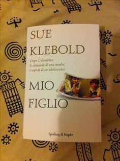 Sue Klebold - Mio figlio - Sperling & Kupfer